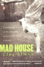 Mad House: Growing Up in the Shadow of Mentally Ill Siblings-ExLibrary