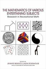 The Mathematics of Various Entertaining Subjects: Research in Recreational Math,