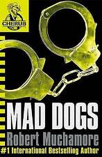 Mad Dogs: Book 8 by Robert Muchamore (Paperback, 2007)