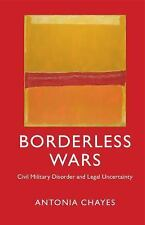 Borderless Wars, Chayes, Antonia, Very Good condition, Book