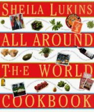 Sheila Lukins All Around the World Cookbook, Sheila Lukins, 1563052377, Book, Go