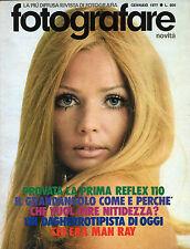 FOTOGRAFARE N°1 / GEN.1977 * PROVATA LA 1° REFLEX 110 * CHE VUOL DIRE NITIDEZZA