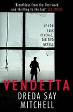 Vendetta, Say Mitchell, Dreda, New Condition