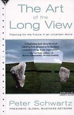 The Art of the Long View: Planning for the Future in an Uncertain World Schwart