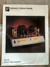 SONIC FRONTIERS OEM PRODUCT BROCHURE - SFS-40 STEREO VACUUM TUBE AMP - NICE!