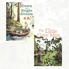 B.B Collection 2 Books Set Pack NEW The Little Grey Men,Down The Bright Stream