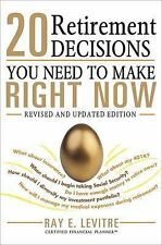 20 Retirement Decisions You Need to Make Right Now, LeVitre, Ray, Good Book