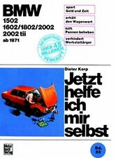 REPARATURANLEITUNG JETZT HELFE ICH MIR SELBST 52 BMW 1502 1602 1802 2002 + tii
