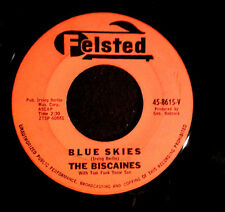 "1961 BISCAINES BLUE SKIES / MENAGERIE FELSTED 7"" PROD PAUL BUFF PAL FRANK ZAPPA"