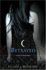 House of Night: Betrayed - P.C. & Kristin Cast - Brand New - FREE SHIP
