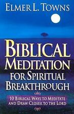 Biblical Meditation for Spiritual Breakthrough: Cultivating a Deeper R-ExLibrary