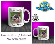 Australian Cattle Dog Personalised Ceramic Mug: Perfect Gift. (D193)