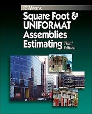 Square Foot and UNIFORMAT Assemblies Estimating 7 by Bill J. Cox and R. S....