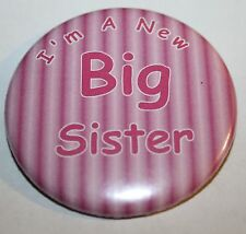 New Big Sister 50mm Pin Button Badge Ideal Ideal Gift For Older Siblings