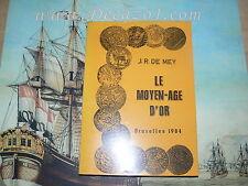 De Mey, J.R.: LE MOYEN-AGE D'ÓR ( The Golden Middle Age)