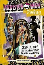 Monster High Diaries: Cleo and the Creeperific Mummy Makeover-ExLibrary