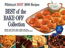 Pillsbury Best of the Bake-Off Collection by Pillsbury Editors (2009,...