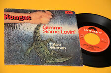 """KONGAS 7"""" 45 GIMME SOME LOVIN 1°ST ORIG ITALY 1977 DISCO EX"""