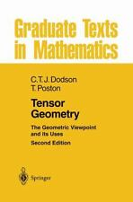 Tensor Geometry : The Geometric Viewpoint and Its Uses 130 by C. T. J. Dodson...
