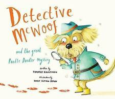 Detective McWoof and the Great Poodle Doodler Mystery by Timothy Knapman (Paperb