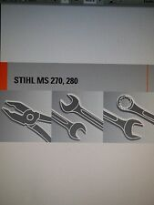 Stihl MS270 MS280 Chainsaw Factory Service Manual 2005-2010
