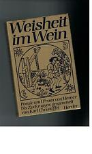 Weisheit im Wein - Karl Christoffel - 1978