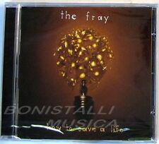 THE FRAY - HOW TO SAVE A LIFE - CD Sigillato
