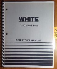 WFE White 2-50 Field Boss Tractor Owner's Operator's Manual 432 440 2/76
