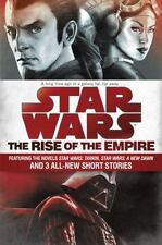 Star Wars: The Rise of the Empire: Star Wars by James Luceno and John Jackson...