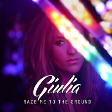 Giulia - Raze Me To The Ground - fantastic new pop CD in card pic sleeve