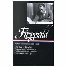 F. Scott Fitzgerald - Novels and Other Stories, 1920-1922 : This Side of...