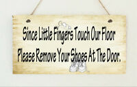 """Hand Made Chic Hanging Plaque """" Please Remove Your Shoes """" Gift Sign Shabby"""