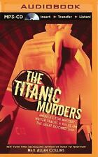 Disaster: The Titanic Murders by Max Allan Collins (2015, MP3 CD, Unabridged)