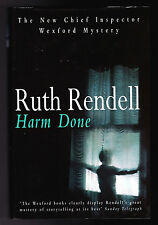 Ruth Rendell - Harm Done - 1st 1999 D/W - Near Fine - Inspector Wexford Mystery