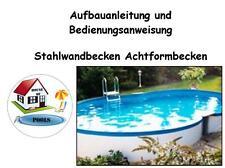 Istruzioni di montaggio muro acciaio bacino Pool Piscina otto bacini forma otto forma piscina