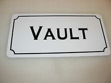 VAULT Sign 4 Hunting Military Shop Machine Club Tank Safe Armory Collector Gun