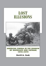 History of the American Cinema: Lost Illusions : American Cinema in the...