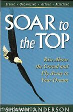 SOAR TO THE TOP Shawn Anderson ~ NEW SC 2003
