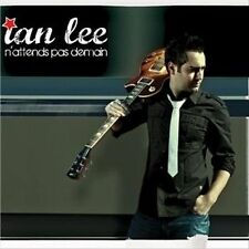 IAN LEE N'Attends Pas Demain (CD 2010) NEW SEALED 11 Songs Digipak French Quebec