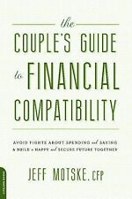 The Couple's Guide to Financial Compatibility: Avoid Fights about Spending and