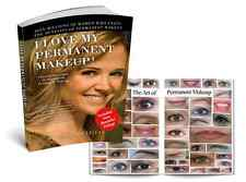 �I Love My Permanent Makeup� - Cosmetic Tattoo Book