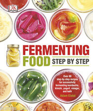 Fermenting Food Step by Step by Adam Elabd Over 80 Recipes Paperback WT73679