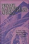 Private Authority and International Affairs (Suny Series in Global Pol-ExLibrary