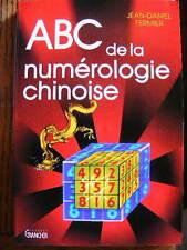 Jean-Daniel Fermier ABC de la Numérologie Chinoise Carré Editions Grancher 1993