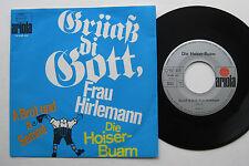"""7"""" Die Hoiser Buam - Grüaß di Gott Frau Hirlemann / A Brot Und A Semml - VG++"""