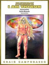 The Autobiography of an Extraterrestrial Saga : I Am Thyron by Craig...