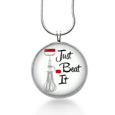 Bakers Jewelry - cooks necklace - Just Beat it necklace for - chefs pendant