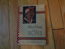 New Orleans Creole Recipes Mary Moore Bremer Cajun Creole Southern Cookbook