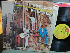 The IMPRESSIONS This Is My Country LP 1968 Funk R&B Soul CURTOM curtis mayfield!