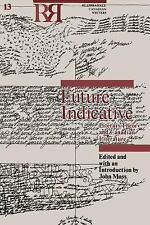 Future Indicative: Literary Theory and Canadian Literature (Reappraisals: Canadi